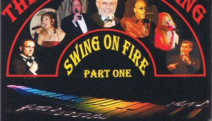 SWING ON FIRE – PART ONE